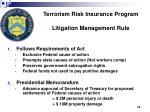 terrorism risk insurance program litigation management rule