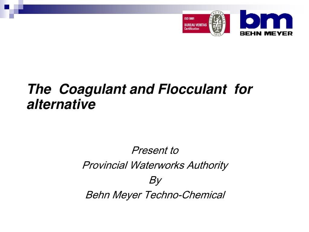 the coagulant and flocculant for alternative l.