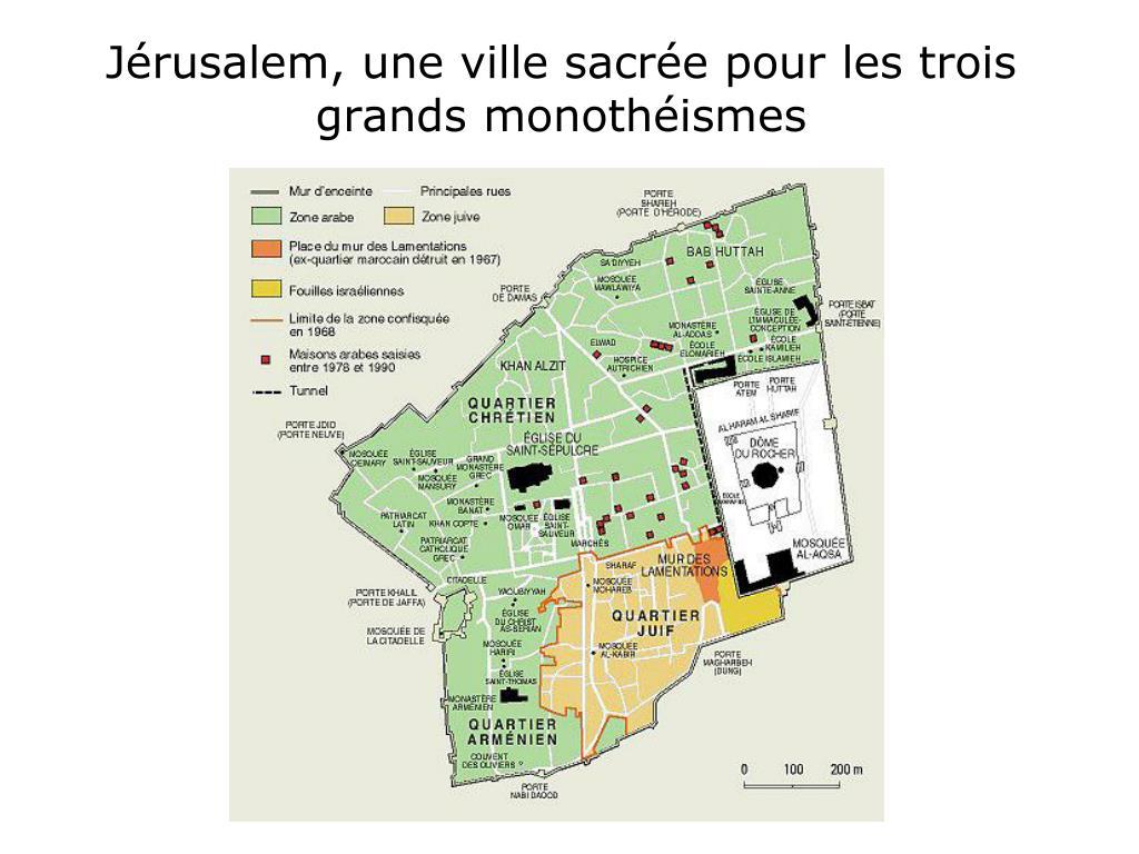 Jérusalem, une ville sacrée pour les trois grands monothéismes
