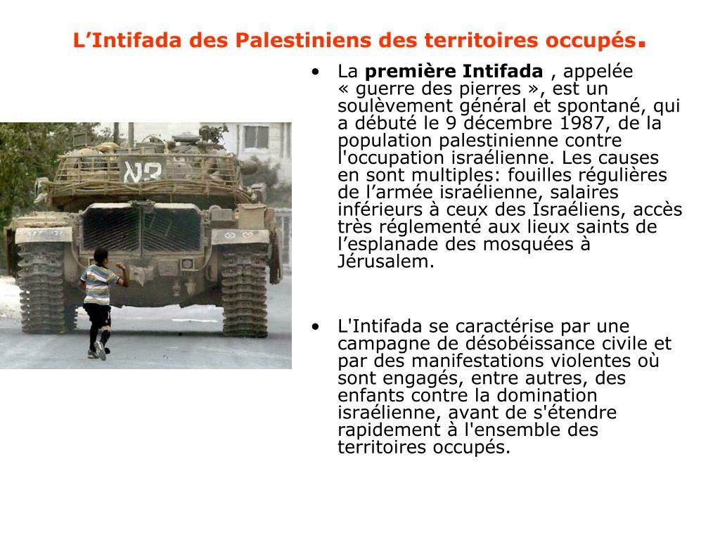 L'Intifada des Palestiniens des territoires occupés