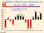 roe for homeowners insurance in texas 1992 2006