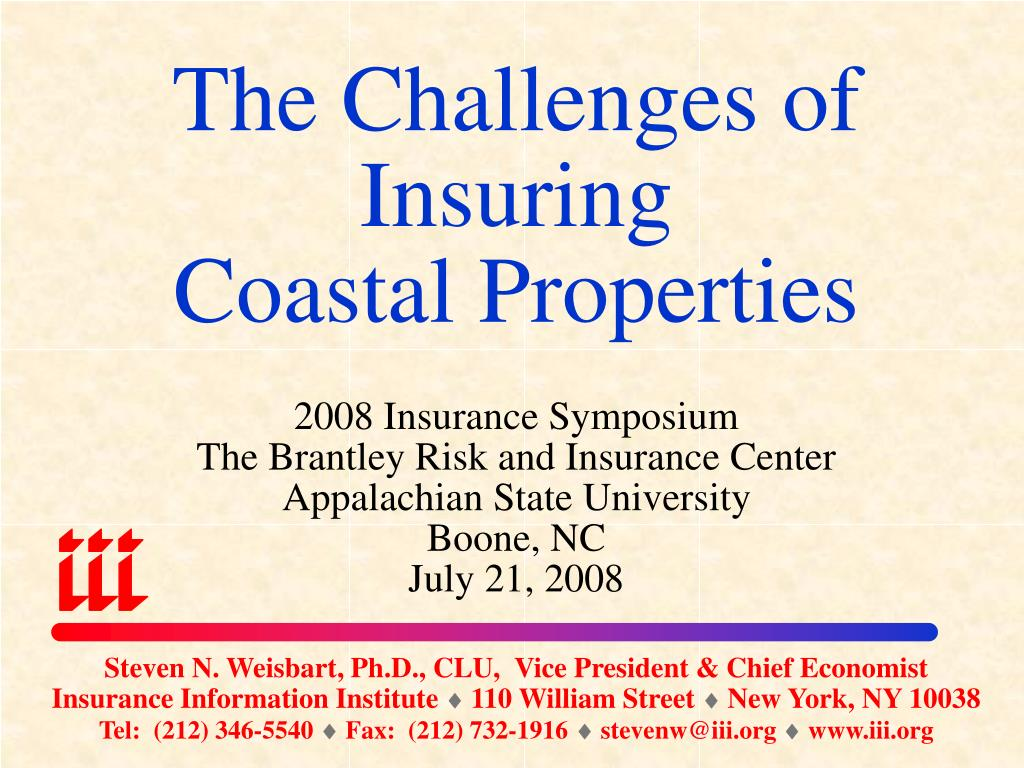 the challenges of insuring coastal properties l.