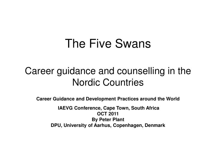 the five swans career guidance and counselling in the nordic countries n.