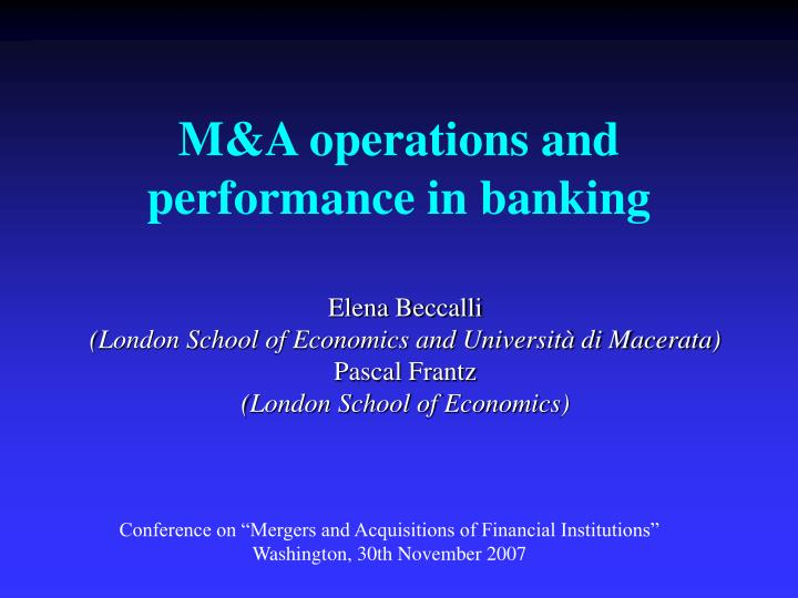 M a operations and performance in banking