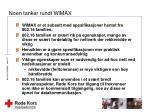 noen tanker rundt wimax