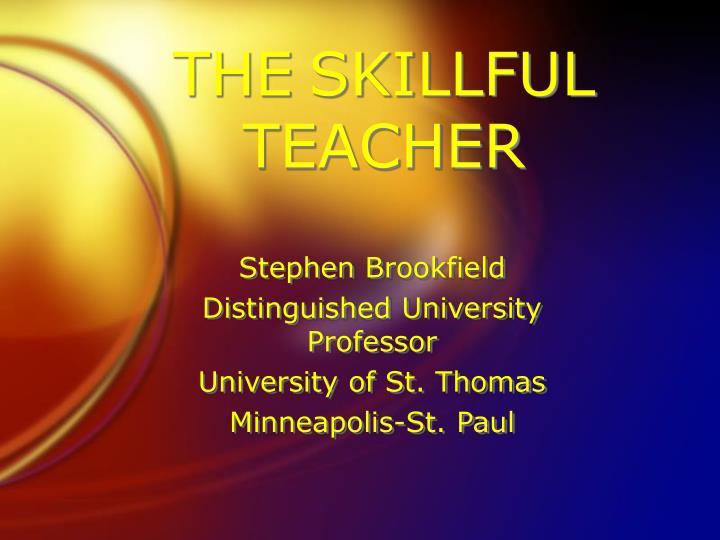 stephen brookfield teaching for critical thinking Teaching critical thinking across the disciplines stephen brookfield university of st thomas minneapolis-st paul wwwstephenbrookfieldcom.