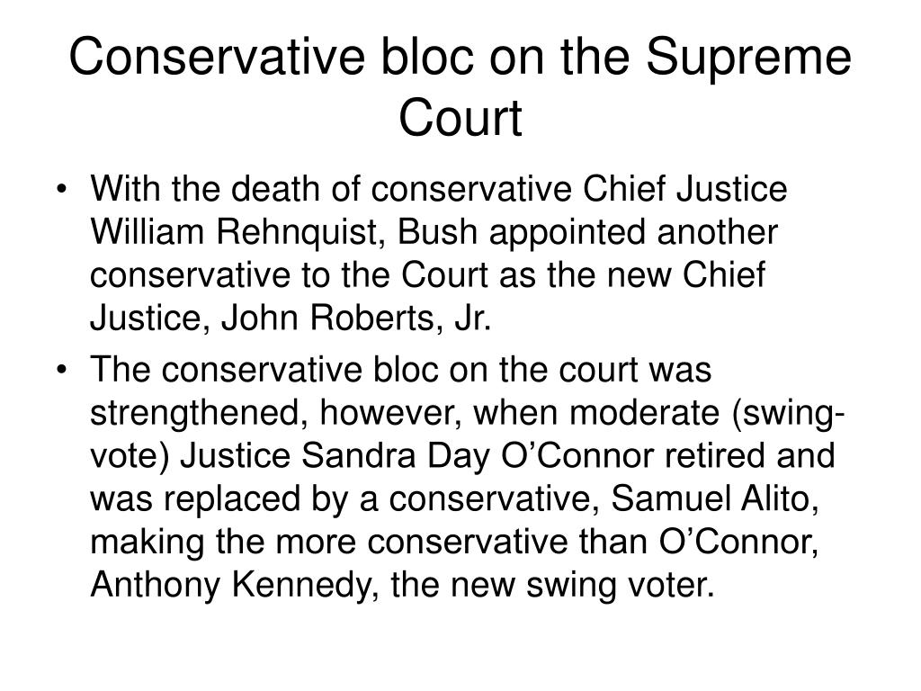 Conservative bloc on the Supreme Court