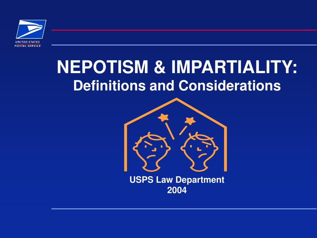 nepotism impartiality definitions and considerations usps law department 2004