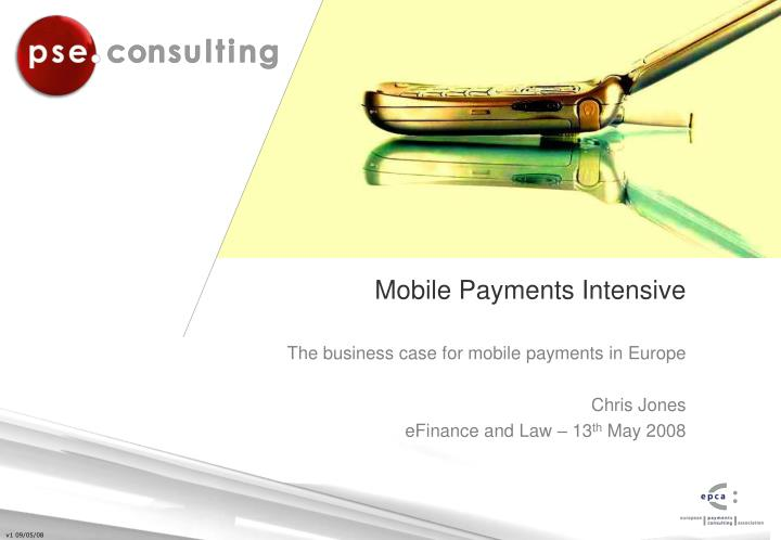 mobile payments intensive n.