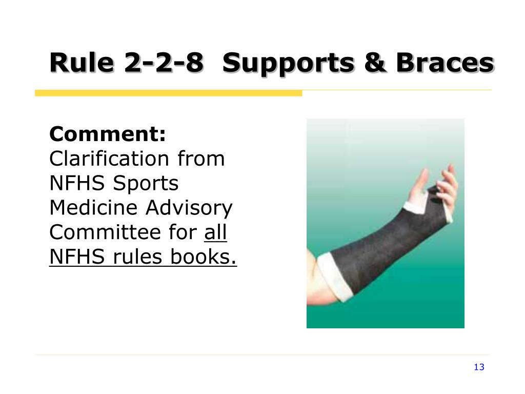 Rule 2-2-8  Supports & Braces