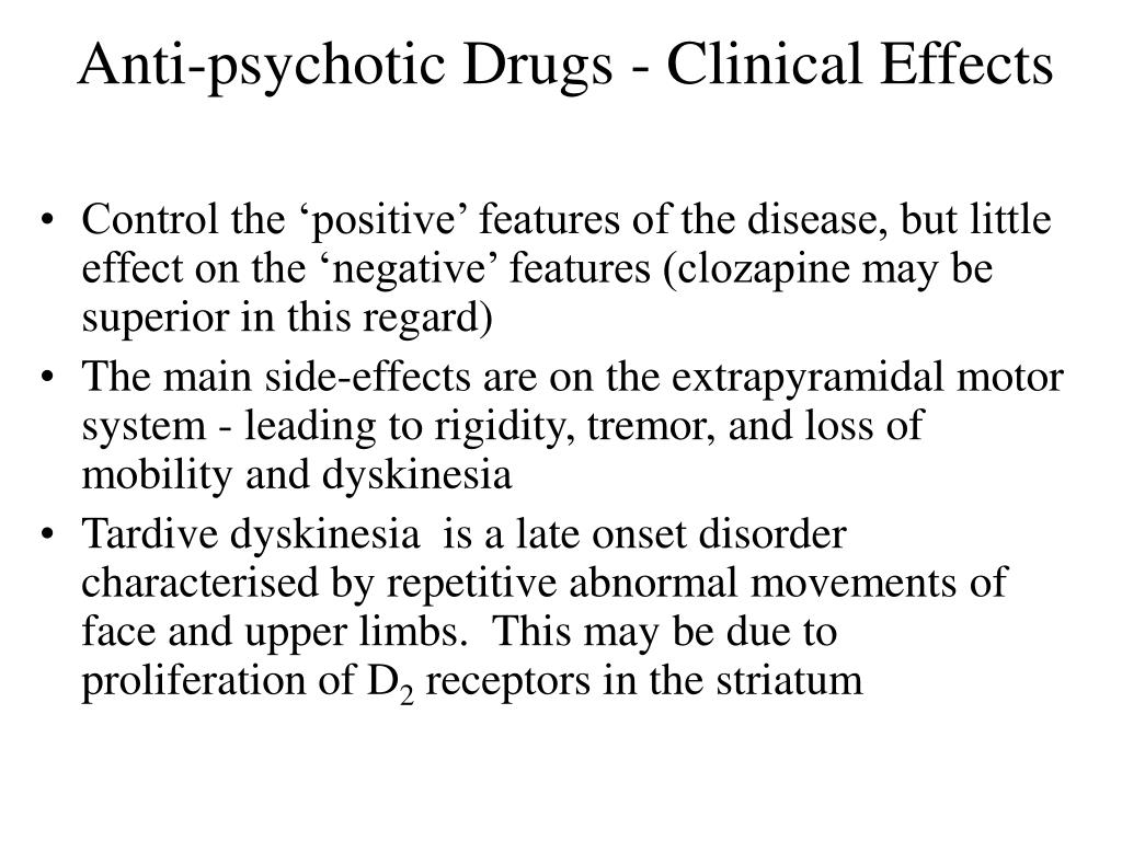 Anti-psychotic Drugs - Clinical Effects