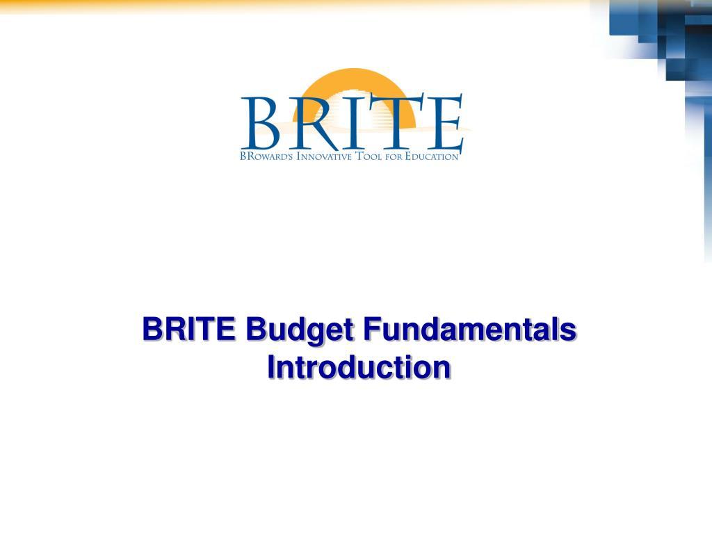 BRITE Budget Fundamentals