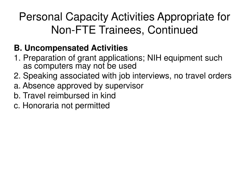 Personal Capacity Activities Appropriate for Non-FTE Trainees, Continued