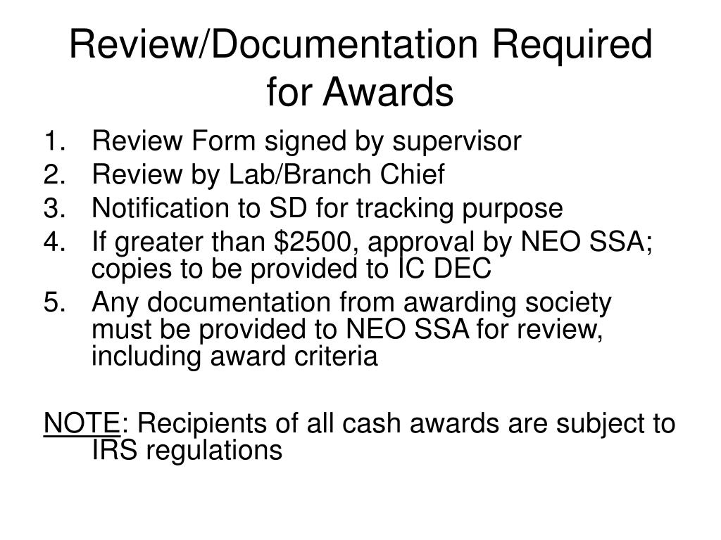Review/Documentation Required for Awards