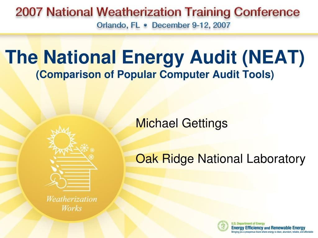 Ppt The National Energy Audit Neat Comparison Of Popular Computer Audit Tools Powerpoint Presentation Id 457930