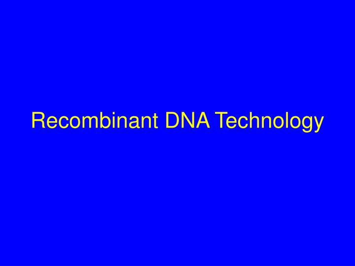 recombinant dna technology n.