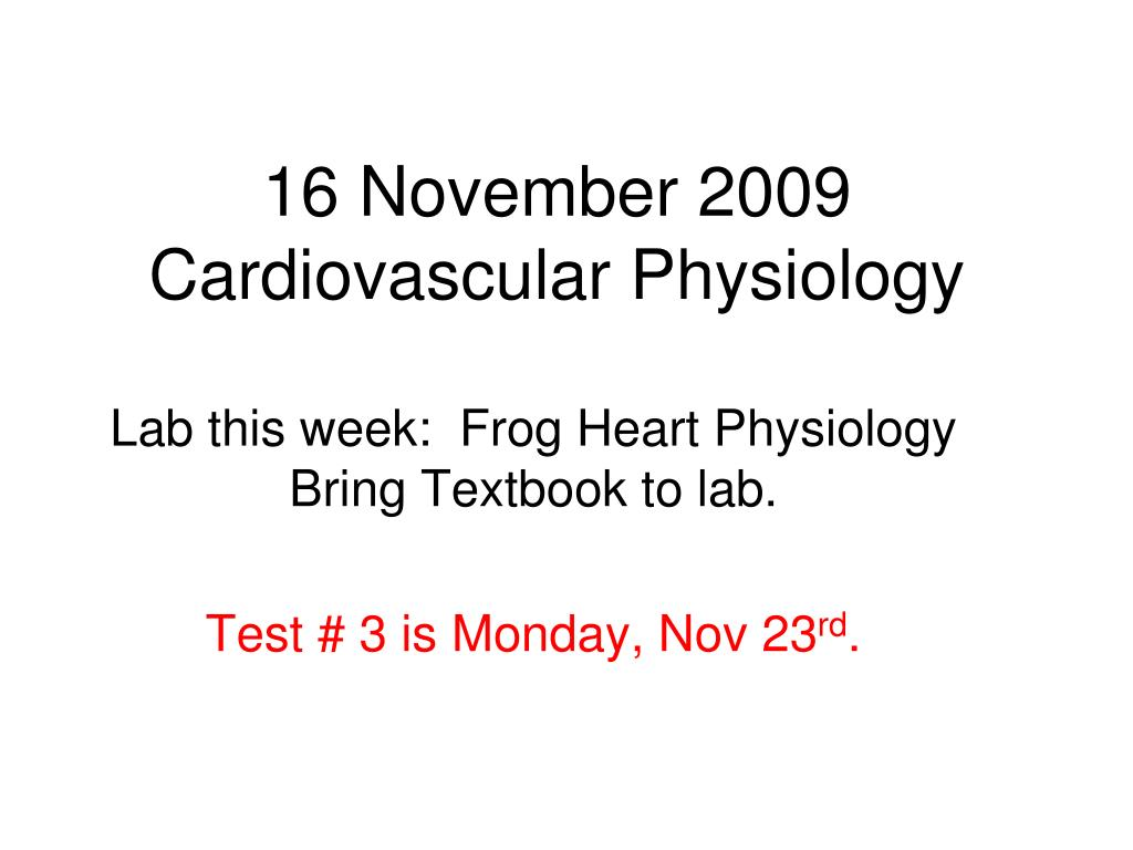 PPT - 16 November 2009 Cardiovascular Physiology PowerPoint ...