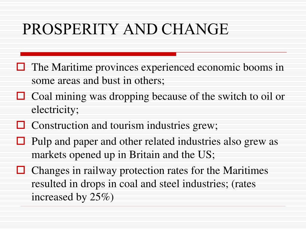PROSPERITY AND CHANGE