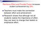 reinforce effort and provide praise increases student achievement by 29