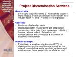 project dissemination services