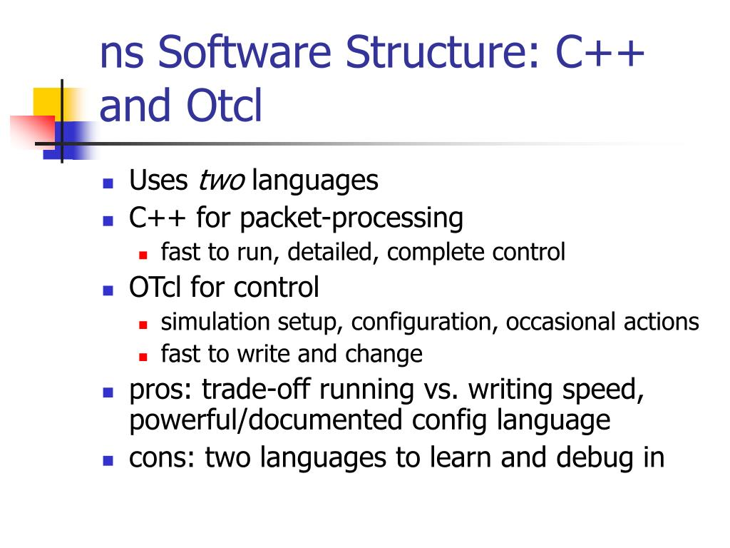 ns Software Structure: C++ and Otcl