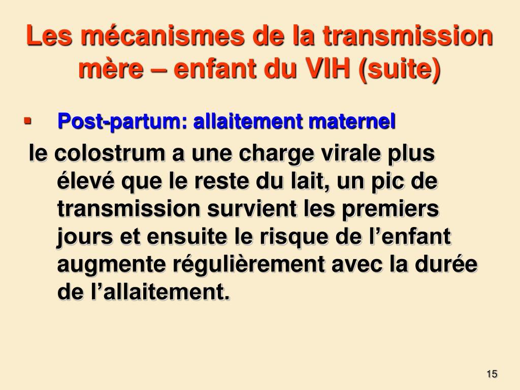 Les mécanismes de la transmission mère – enfant du VIH (suite)