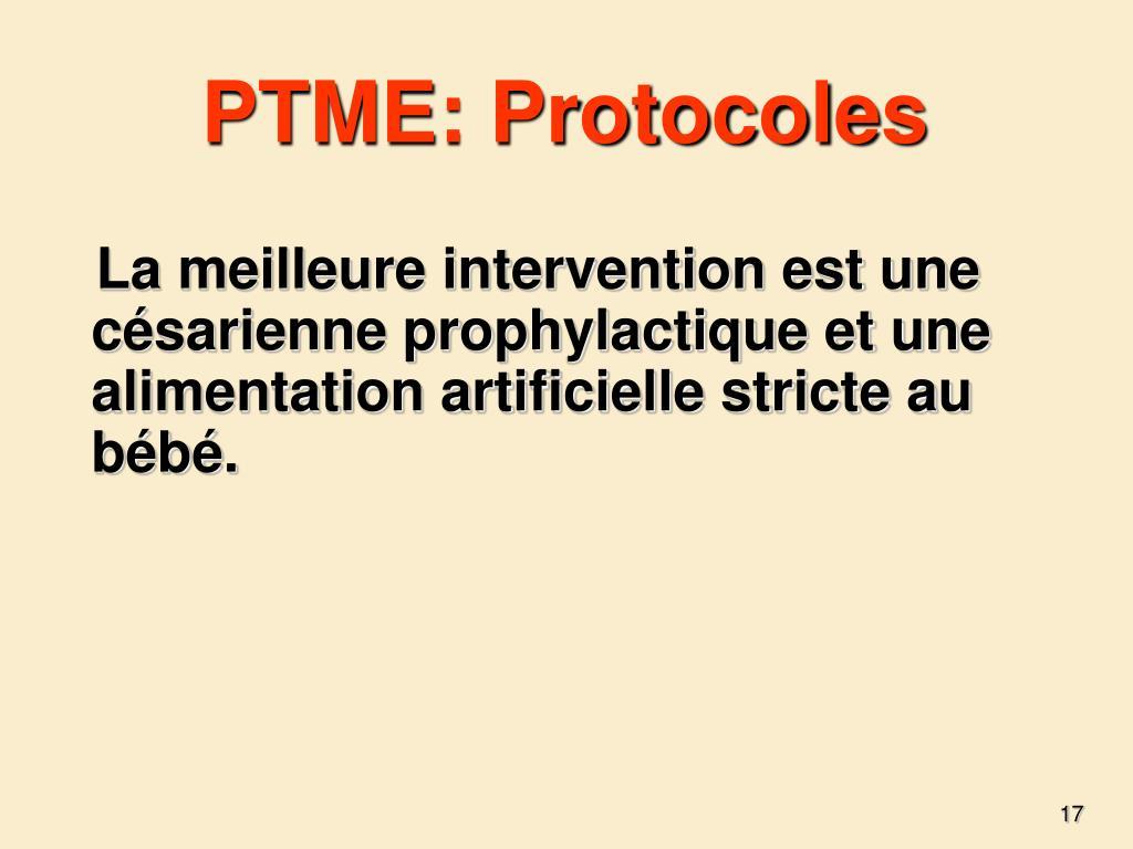 PTME: Protocoles