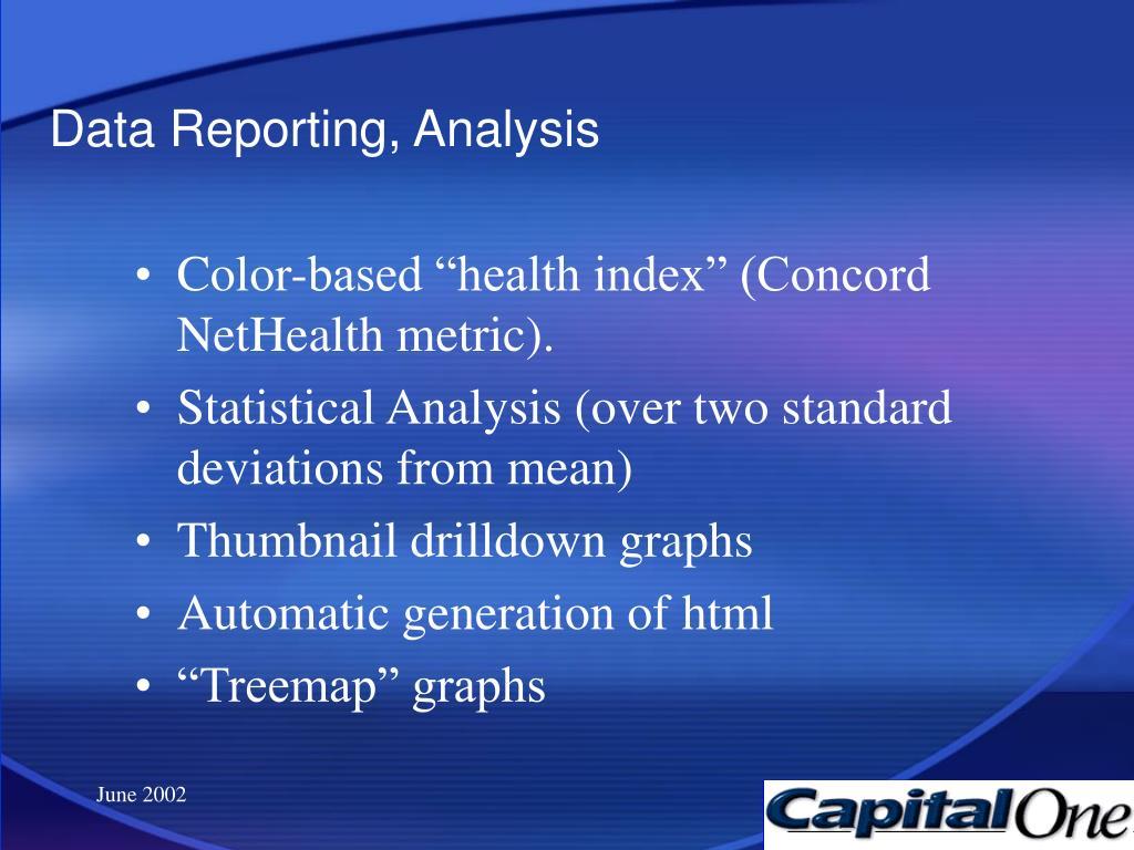 Data Reporting, Analysis