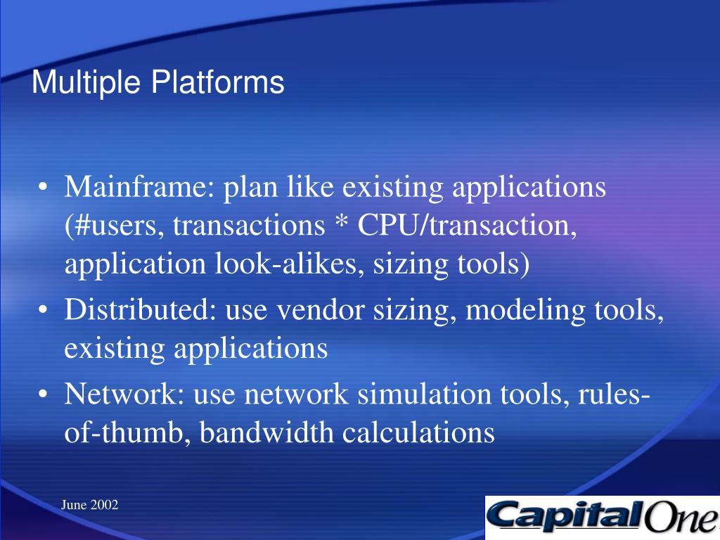 Multiple Platforms