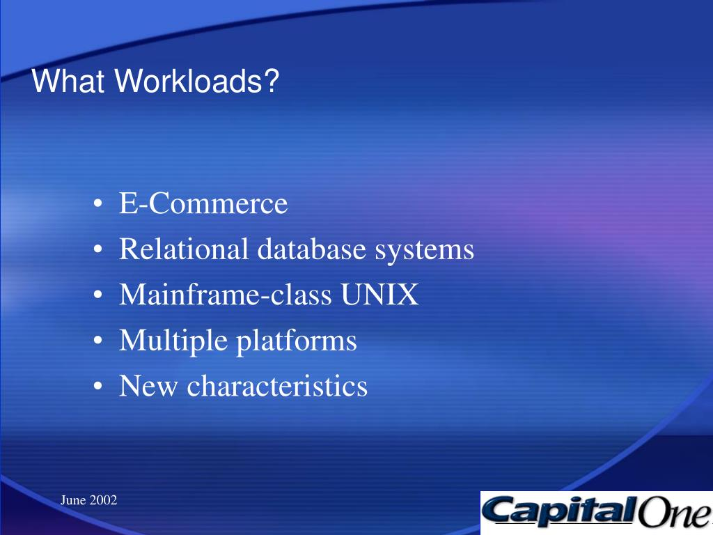 What Workloads?
