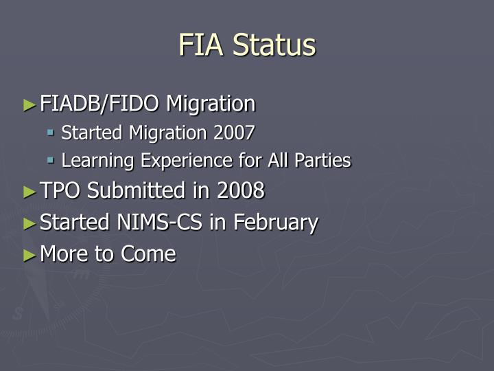 FIA Status
