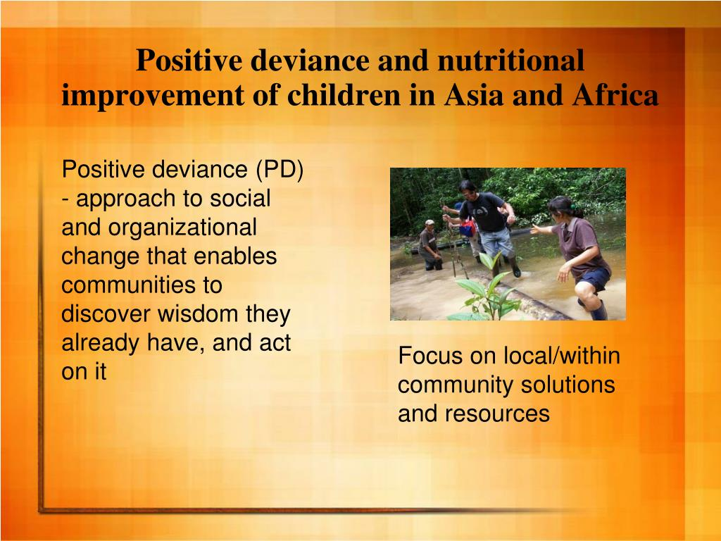 Positive deviance and nutritional improvement of children in Asia and Africa