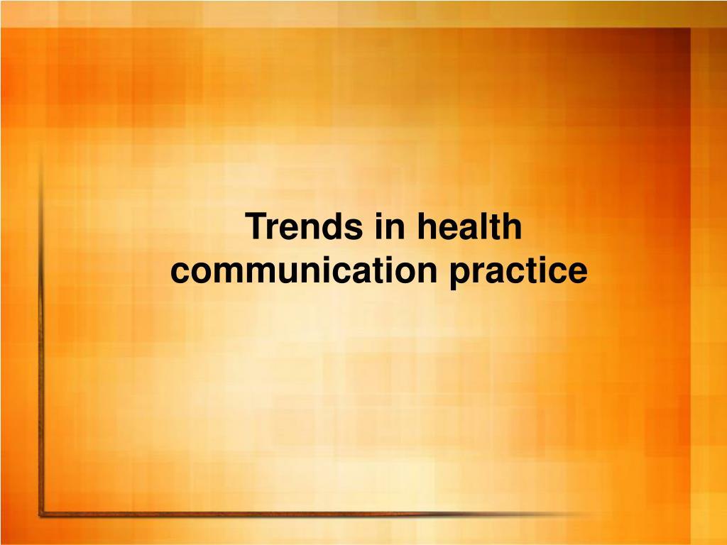 Trends in health
