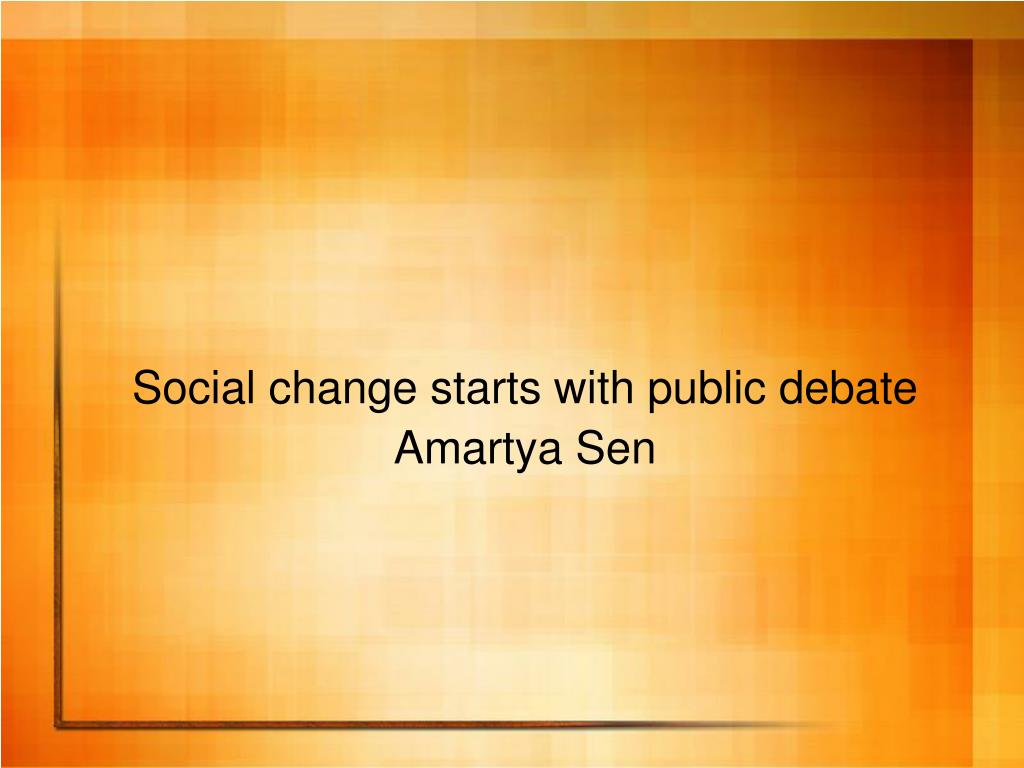 Social change starts with public debate