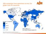 aim companies have operations across the globe from 95 countries