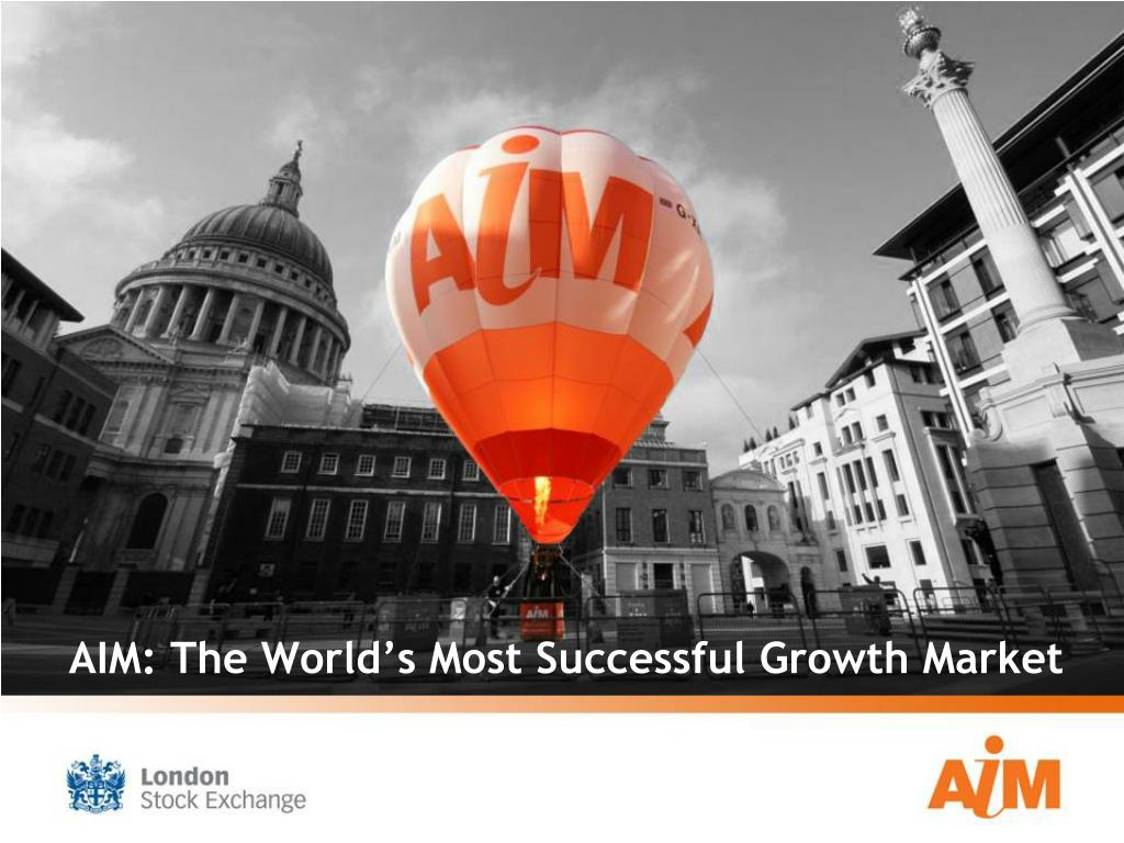 aim the world s most successful growth market l.