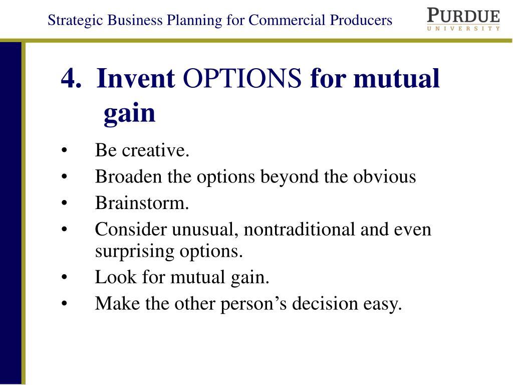 4.  Invent