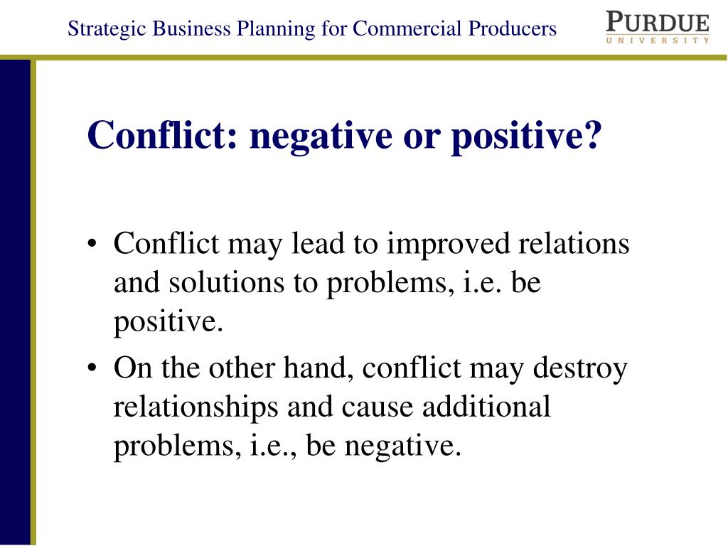 Conflict: negative or positive?