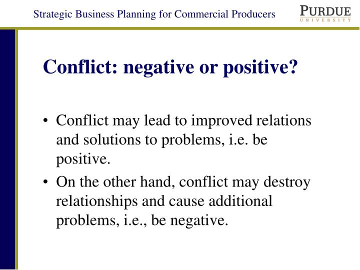 Conflict negative or positive