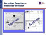deposit of securities procedures for deposit13