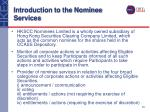 introduction to the nominee services