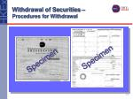 withdrawal of securities procedures for withdrawal17