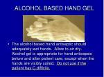 alcohol based hand gel