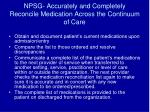 npsg accurately and completely reconcile medication across the continuum of care
