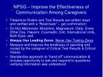 npsg improve the effectiveness of communication among caregivers