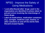 npsg improve the safety of using medications
