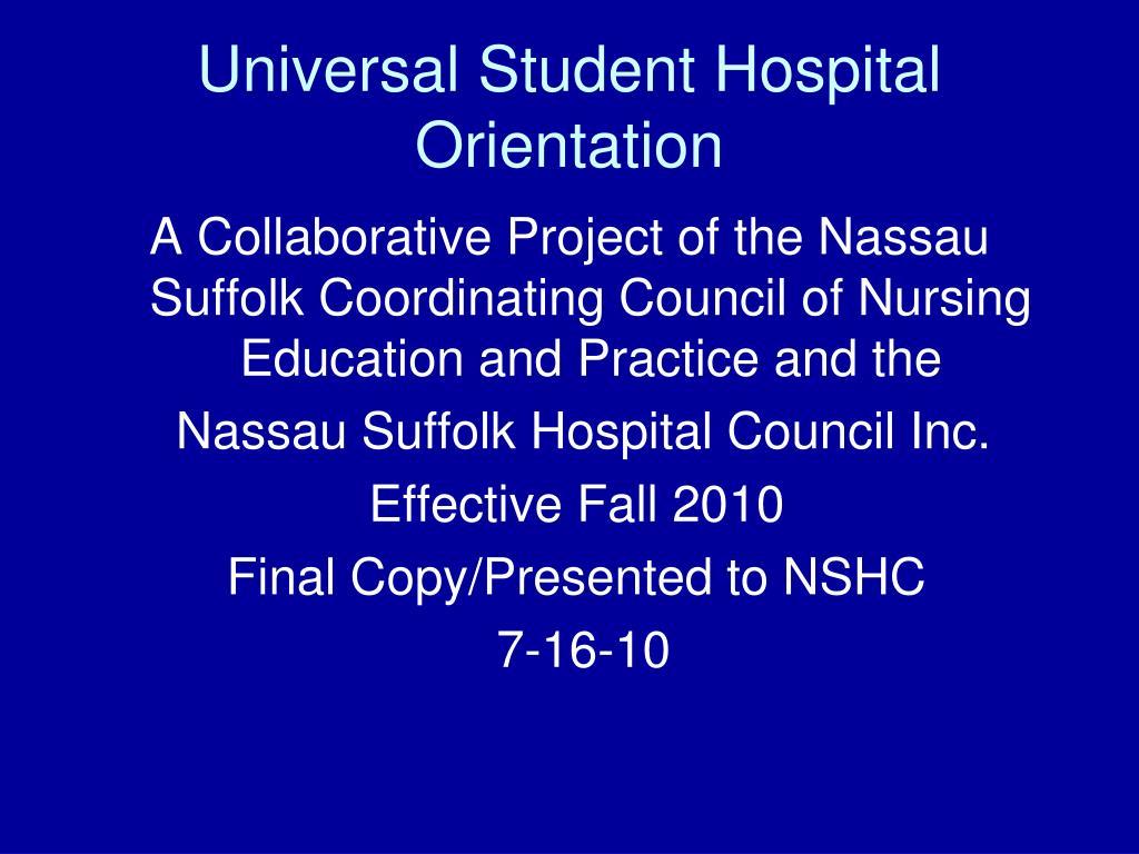 universal student hospital orientation l.