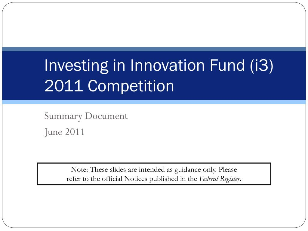 Investing in Innovation Fund (i3)