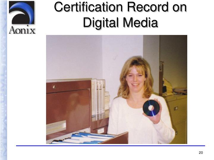 Certification Record on Digital Media