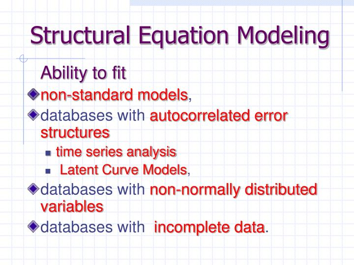 thesis using structural equation modeling How does the structural equation modeling (sem) used in the social behavior model relate to deep learning we can never confirm or prove that a model is correct using structural equation modeling (sem.